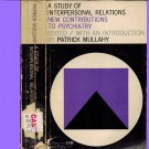 A Study of Interpersonal Relations-New Contributions to Psychiatry by Patrick Mullahy 1949 PB VTG