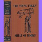 The Junior Classics 8 Stories From History-Young Folks Shelf of Books Volume Eight Popular Edition
