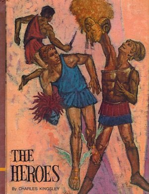 The Heroes HB 1968 by Charles Kingsley: Perseus/Argonauts/Teseus/Heracles-Illustrated classic press
