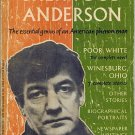 The Portable Sherwood Anderson~essential genius of an American phenomenon Poor White,Winesburg Ohio