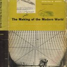 The Making Of The Modern World:From The Renaissance To The Present~Richard Munthe Brace 1959 899 Pg