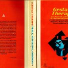 Gestalt Therapy Excitement and Growth in the Human Personality by Perls/Hefferline/Goodman PB 1951