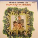 Bill Gaither Trio-for children all ages Gospel Sunday School Picnic VTG LP 33⅓ Oh How I Love Jesus