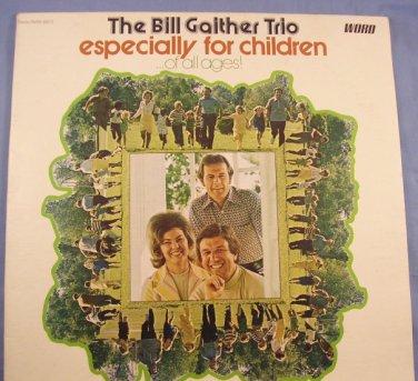 Bill Gaither Trio-for children all ages Gospel Sunday School Picnic VTG LP 33� Oh How I Love Jesus