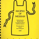Recipes Of Messiah~Women of Evangelical Lutheran Church In America Cookbook Brownsburg Indiana 2004