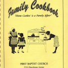 Ladies Ministries Family Cookbook First Baptist Church Indianapolis Indiana comb-bound