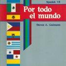 Spanish 1B Por Todo El Mundo Abeka A Beka Student Text Book 1998 Steven A Guemann