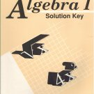 Algebra I Solution Key 1998 Paperback Abeka A Beka