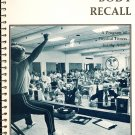 Body Recall Second Edition: A Program Of Physical Fitness For The Adult By Dorothy C. Chrisman 1983