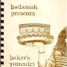 Hadassah Presents Baker's Yummies By The Ha'lma Group Of The Indianapolis Chapter Comb/PB 1983