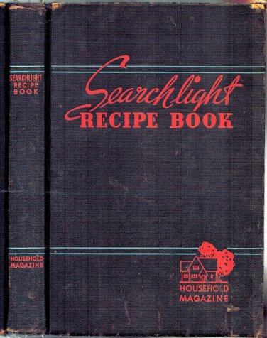 Searchlight Recipe Book Household Magazine 21st Ed HB/1947 Cookbook Capper Publication Vintage