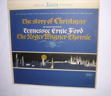 The Story Of Christmas Tennessee Ernie Ford And Roger Wagner Choral 1964 LP 33� VTG