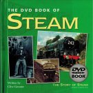 The DVD Book Of Steam by Clive Groome HB/2008 110 Minutes History UK Steam Railways