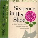 Sixpence In Her Shoe~Phyllis McGinley~Pulitzer Prize Poet  Writes About Womans Honorable Profession
