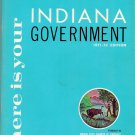 Here Is Your Indiana Government 1971-72 Edition Indiana State Chamber Of Commerce Fifteenth Edition