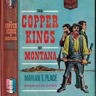 The Copper Kings Of Montana HB/1961 by Marian T. Place~Young Readers Of America Selection