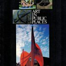 Art In Public Places A Survey Of Community Sponsored Projects NEA By Paperback 1981