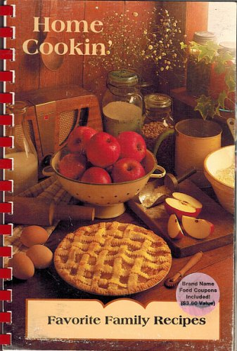 Home Cookin' Favorite Family Recipes Cookbook Comb Bound 1994 By Laurie Klingel & Lydia Blume