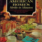 The American Home's Meals In Minutes: 300 Recipes With Variations And Menu Suggestions PB/1964 VTG