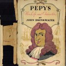 Pepys His Life And Character Hardback/Dust Jacket Biography 1930 By John Drinkwater-Illustrated VTG