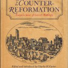 From The Renaissance To The Counter-Reformation:Essays In Honor Of Garrett Mattingly~Charles Carter
