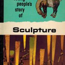 Young People's Story Of Our Heritage Sculpture by V M Hillyer & E G Huey Hardback 1966 VINTAGE