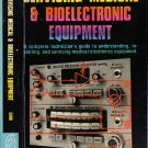 Servicing Medical & Bioelectronic Equipment By Joseph J. Carr PB/1977 Complete Technician's Guide