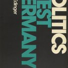 Politics In West Germany 2nd Ed~Lewis J.Edinger PB/1977 Series In Comparative Politic Country Study