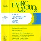 Living Groups:Group Psychotherapy And General System Theory~James E. Durkin  HB/1981 Lincoln Univ