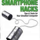 Nokia Smartphone Hacks:Tips & Tools For Your Smallest Computer~Michael Juntao Yuan PB/2005 O'Reilly