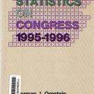 Vital Statistics On Congress 1995-1996~Thomas E.Mann, Norman J. Ornstein, Michael J. Malbin PB/1996