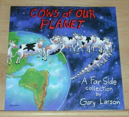 Cows of Our Planet: A Far Side Collection by Gary Larson (1992, Paperback)