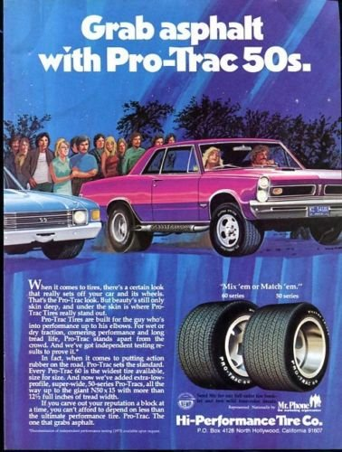 Vintage PRO-TRAC 50 HI-Performance Tire Company, 1973 Advertisement +FREE Ad!