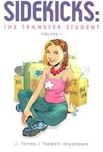 Sidekicks: the Transfer Student