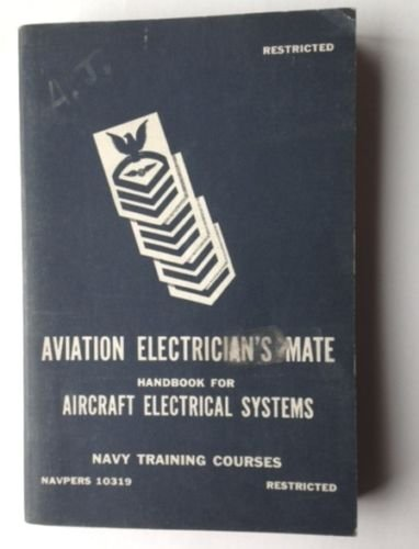AVIATION ELECTRICIAN'S MATE ~Aircraft Electrical Systems 1949 US NAVY BOOK