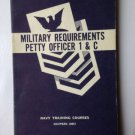 MILITARY REQUIREMENTS PETTY OFFICER 1 & C 1958 U.S. NAVY Training Course Govt