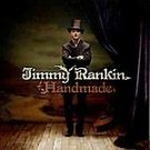 Handmade by Jimmy Rankin (CD, Sep-2003, Song Dog)