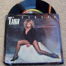 "Tina Turner ""Whats Love Got to Do With it"" 45 RPM~Vinyl"