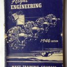 FLIGHT ENGINEERING 1946 Edition US NAVY Training Course Govt. Issue Cold WarBook