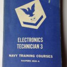 ELECTRONICS TECHNICIAN 3 -1952 U.S. NAVY Training Course Book US Govt. COLD WAR!