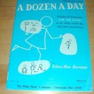 A Dozen A Day- Piano Exercises Book~Preparatory book