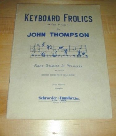Keyboard Frolics for PIANO~First Studies in Velocity'26