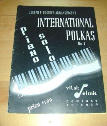 INTERNATIONAL POLKAS~Piano Solo No.1~'42~Joseph PElsnic