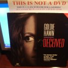 Laserdisc DECEIVED 1991 Goldie Hawn John Herd Lot#1 FS LD Movie [1306AS]