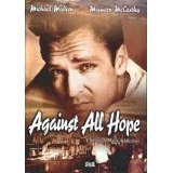 Against All Hope - BRAND NEW DVD FACTORY SEALED