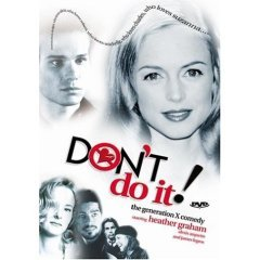 Don't Do It!  - NEW DVD FACTORY SEALED