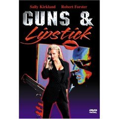 Guns & Lipstick - NEW DVD FACTORY SEALED