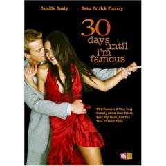 30 Days Unitl I'm Famous - NEW DVD FACTORY SEALED