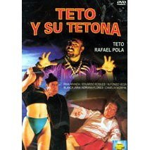 Teto Y Su Tetona - Spanish Version - NEW DVD FACTORY SEALED