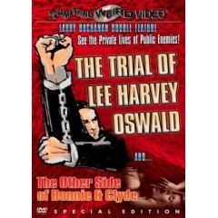 The Trial of Lee Harvey Oswald - The Other Side of Bonnie & Clyde - NEW DVD